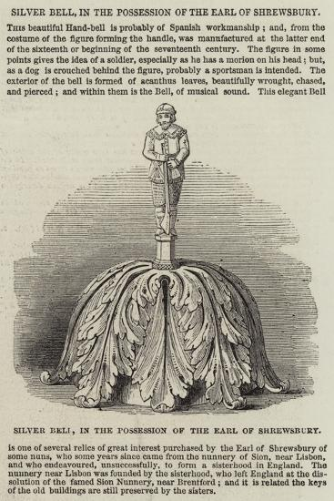 Silver Bell, in the Possession of the Earl of Shrewsbury--Giclee Print