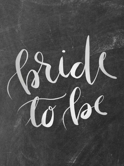 Silver Chalkboard Bride To Be Typography-Jetty Printables-Art Print