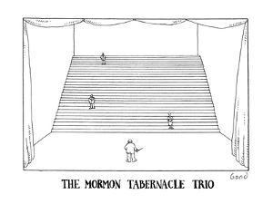 The Mormon Tabernacle Trio - New Yorker Cartoon by Simon Bond