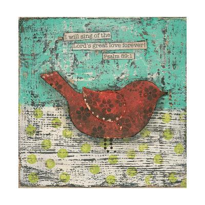 Sing of the Lords Great Love-Cassandra Cushman-Art Print