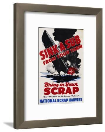 Sink a Sub from Your Farm - Bring in Your Scrap Poster