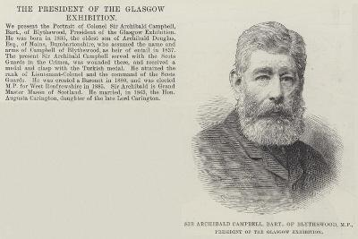 Sir Archibald Campbell, Baronet, of Blythswood, Mp, President of the Glasgow Exhibition--Giclee Print