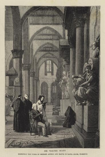 Sir Walter Scott Inspecting the Tombs of Michael Angelo and Dante in Santa Croce, Florence--Giclee Print