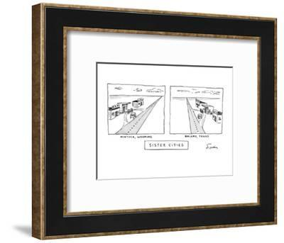 Sister Cities - New Yorker Cartoon-Mike Twohy-Framed Premium Giclee Print