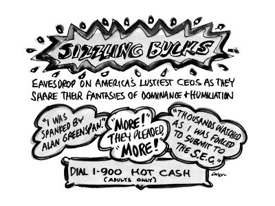 Sizzling Bucks-Eavesdrop On America's Lustiest C.E.O.s As They Share Their? - New Yorker Cartoon-Lee Lorenz-Premium Giclee Print