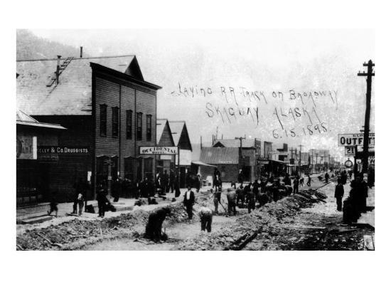 Skagway, Alaska - Laying Railroad Track on Broadway-Lantern Press-Art Print