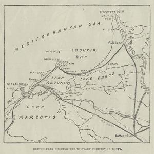 Sketch Plan Showing the Military Position in Egypt