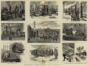 Sketches at Her Majesty's Mint, Tower Hill