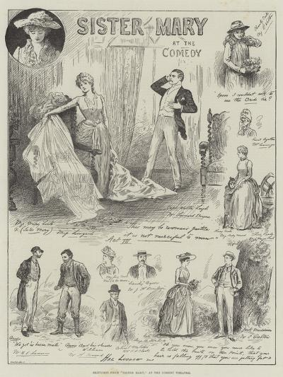 Sketches from Sister Mary, at the Comedy Theatre-Henry Stephen Ludlow-Giclee Print