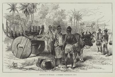 Sketches in Burmah, a Burmese Travelling Cart--Giclee Print