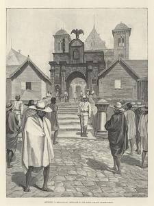 Sketches in Madagascar, Entrance to the Royal Palace, Antananarivo
