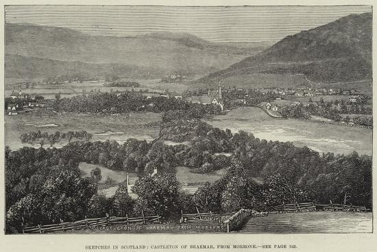 Sketches in Scotland, Castleton of Braemar, from Morrone--Giclee Print