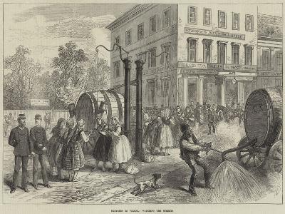 Sketches in Vienna, Watering the Streets--Giclee Print