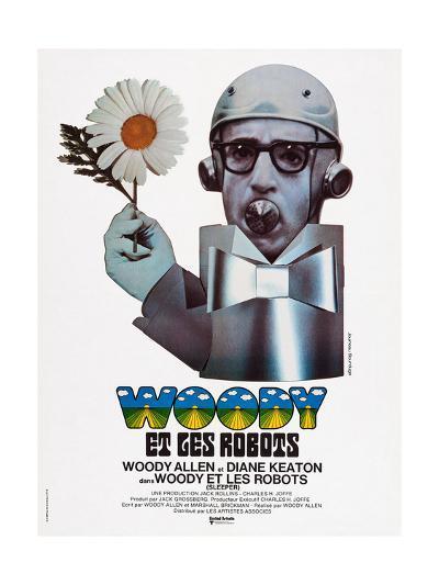Sleeper, (aka Woody Et Les Robots), French Poster Art, Woody Allen, 1973--Giclee Print