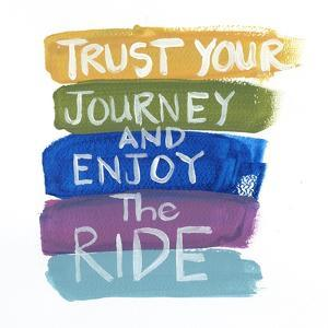 Trust Your Journey by Smith Haynes