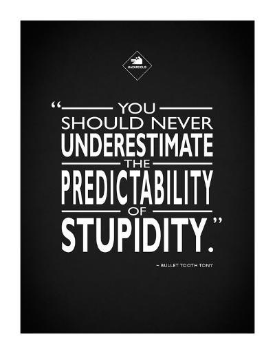 Snatch - Stupidity-Mark Rogan-Giclee Print