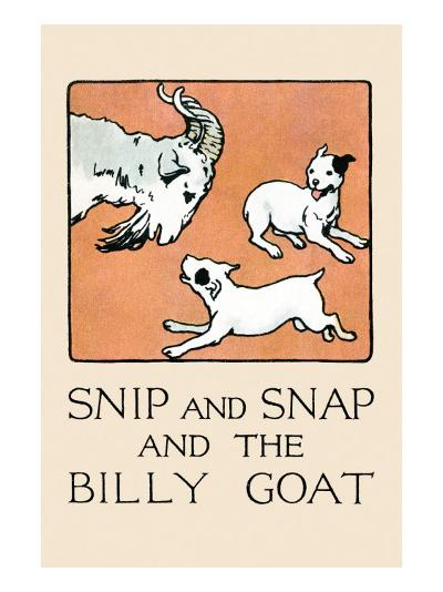 Snip And Snap And the Billy Goat-Julia Dyar Hardy-Art Print