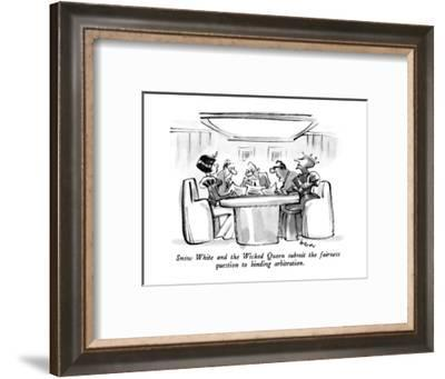 Snow White and the Wicked Queen submit the fairness question to binding ar? - New Yorker Cartoon-Lee Lorenz-Framed Premium Giclee Print
