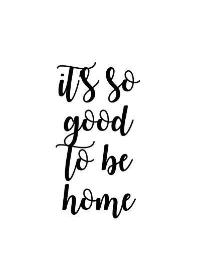 So Good to Be Home II-Anna Quach-Art Print