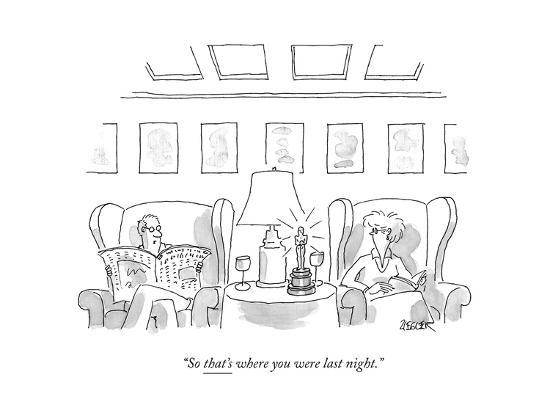 """So that's where you were last night."" - New Yorker Cartoon--Premium Giclee Print"