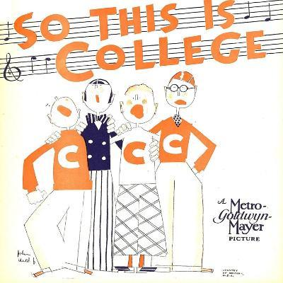SO THIS IS COLLEGE, window card, 1929.--Art Print