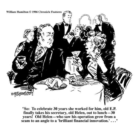"""So: To celebrate 30 years she worked for him, old E.P. finally takes his ?"" - Cartoon-William Hamilton-Premium Giclee Print"