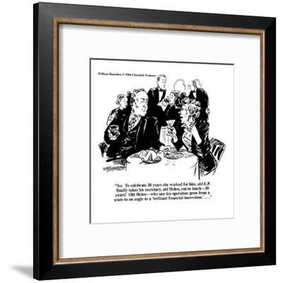 """""""So: To celebrate 30 years she worked for him, old E.P. finally takes his ?"""" - Cartoon-William Hamilton-Framed Premium Giclee Print"""