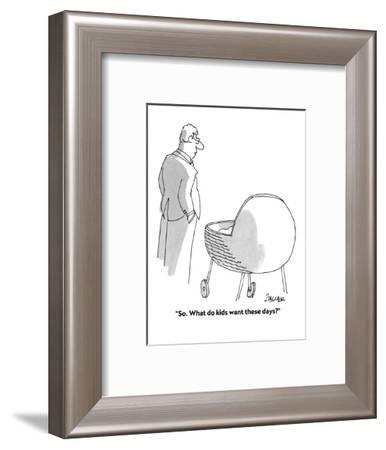 """So. What do kids want these days?"" - Cartoon-Jack Ziegler-Framed Premium Giclee Print"