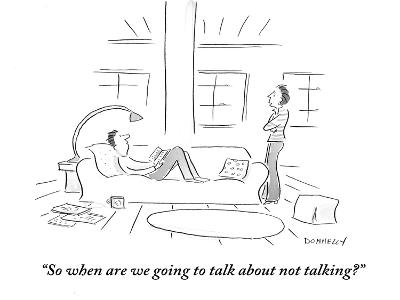 """""""So when are we going to talk about not talking?"""" - Cartoon-Liza Donnelly-Premium Giclee Print"""