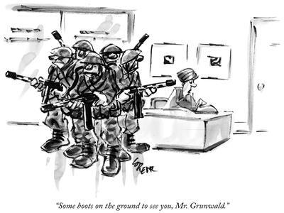 https://imgc.artprintimages.com/img/print/some-boots-on-the-ground-to-see-you-mr-grunwald-new-yorker-cartoon_u-l-pgpvdz0.jpg?p=0