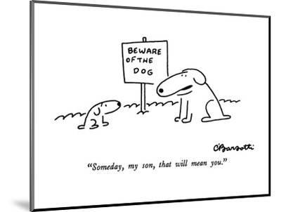 """""""Someday, my son, that will mean you."""" - New Yorker Cartoon-Charles Barsotti-Mounted Premium Giclee Print"""