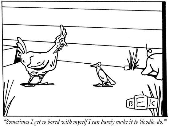 """""""Sometimes I get so bored with myself I can barely make it to 'doodle-do.'…"""" - New Yorker Cartoon-Bruce Eric Kaplan-Premium Giclee Print"""