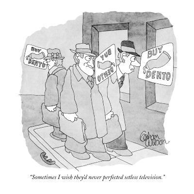 """""""Sometimes I wish they'd never perfected setless television."""" - New Yorker Cartoon-Gahan Wilson-Premium Giclee Print"""