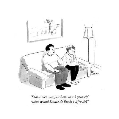 """Sometimes, you just have to ask yourself, what would Dante de Blasio's A?"" - Cartoon-Emily Flake-Premium Giclee Print"