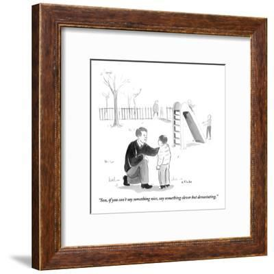 """Son, if you can't say something nice, say something clever but devastatin - New Yorker Cartoon-Emily Flake-Framed Premium Giclee Print"