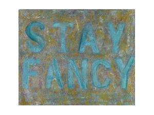 Stay Fancy by Sona
