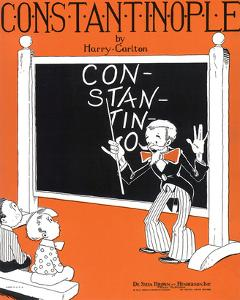Song Sheet Cover: Constantinople by Harry Carlton