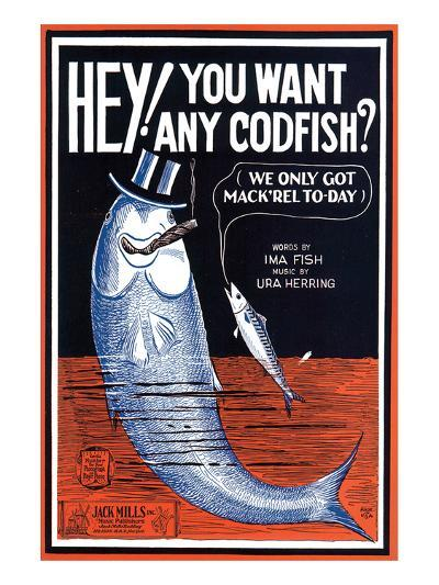 Song Sheet Cover: Hey! You Want Any Codfish?--Art Print