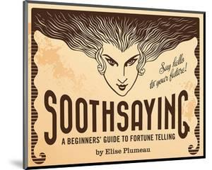 Soothsaying Beginners Guide