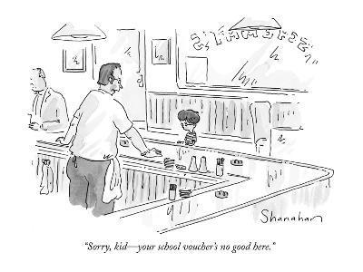 """Sorry, kid?your school voucher's no good here."" - New Yorker Cartoon-Danny Shanahan-Premium Giclee Print"