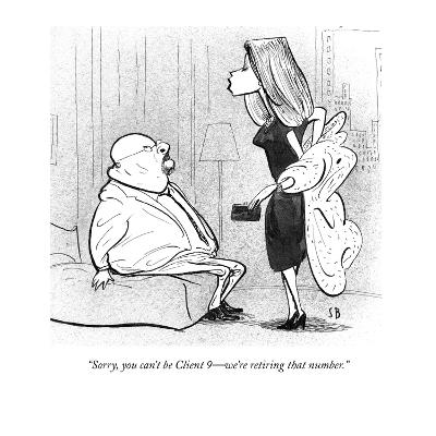 """""""Sorry, you can't be Client 9?we're retiring that number."""" - New Yorker Cartoon-Steve Brodner-Premium Giclee Print"""