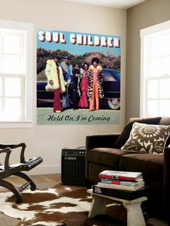 Soul Children - Hold On, I'm Coming