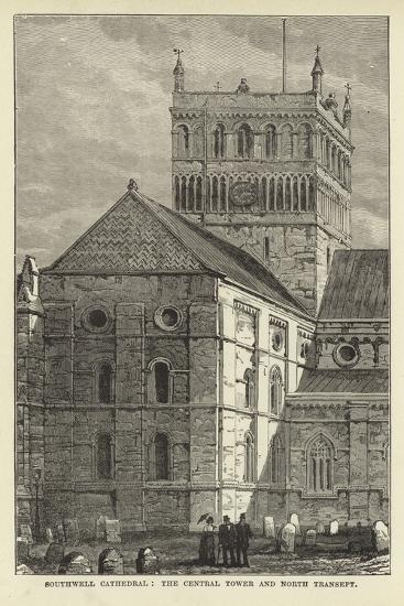 Southwell Cathedral, the Central Tower and North Transept--Giclee Print
