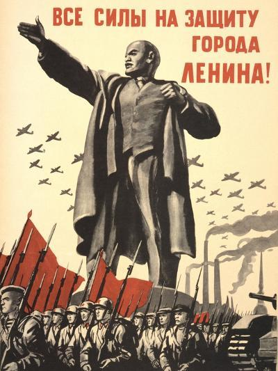 Soviet World War 2 Poster, 1941, 'All Forces to the Defense of the City of Lenin!'--Art Print
