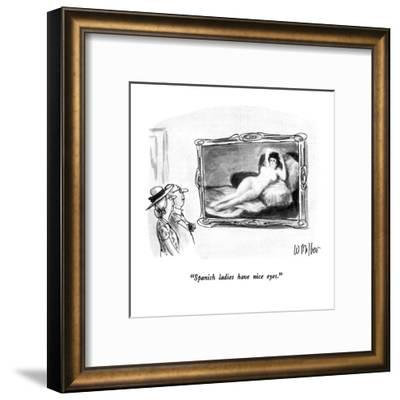 """Spanish ladies have nice eyes."" - New Yorker Cartoon-Warren Miller-Framed Premium Giclee Print"