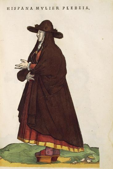 Spanish Peasant Woman, from Habitus Praecipuorum Popularum, 1577-Joyce Haddon-Giclee Print