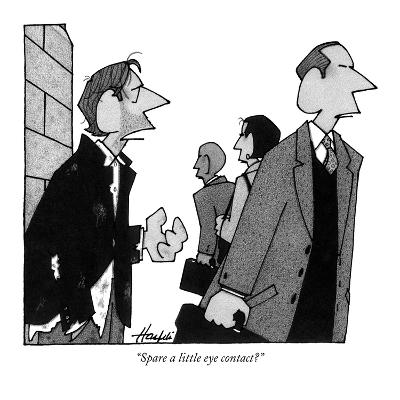 """Spare a little eye contact?"" - New Yorker Cartoon-William Haefeli-Premium Giclee Print"