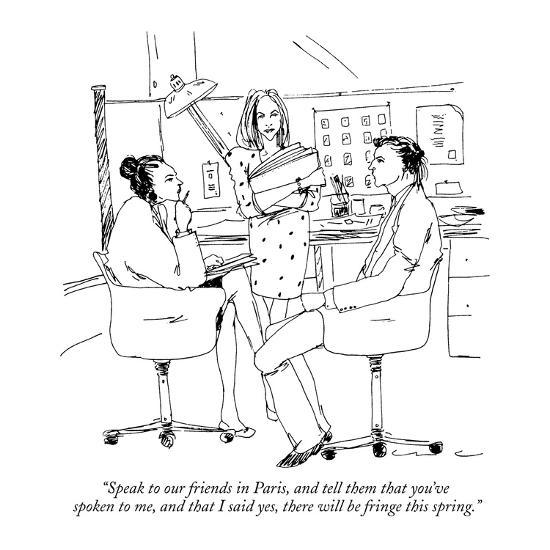 """Speak to our friends in Paris, and tell them that you've spoken to me, an?"" - New Yorker Cartoon-Richard Cline-Premium Giclee Print"