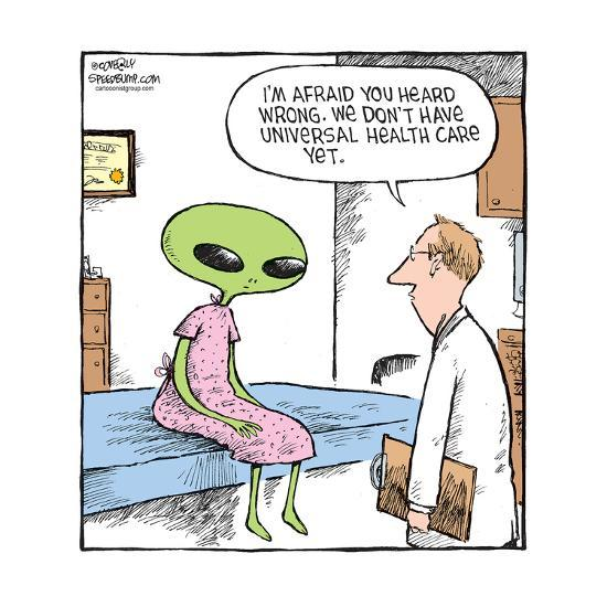 Speed Bump? - I'm afraid you heard wrong. We don't have universal health care yet.-Dave Coverly-Art Print