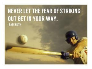 The Fear of Striking Out -Babe Ruth by Sports Mania
